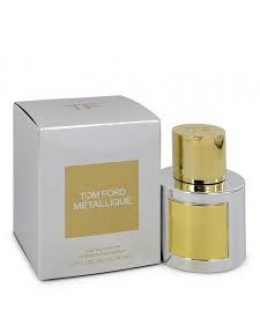 Tom Ford Metallique EDP 100 ml за жени